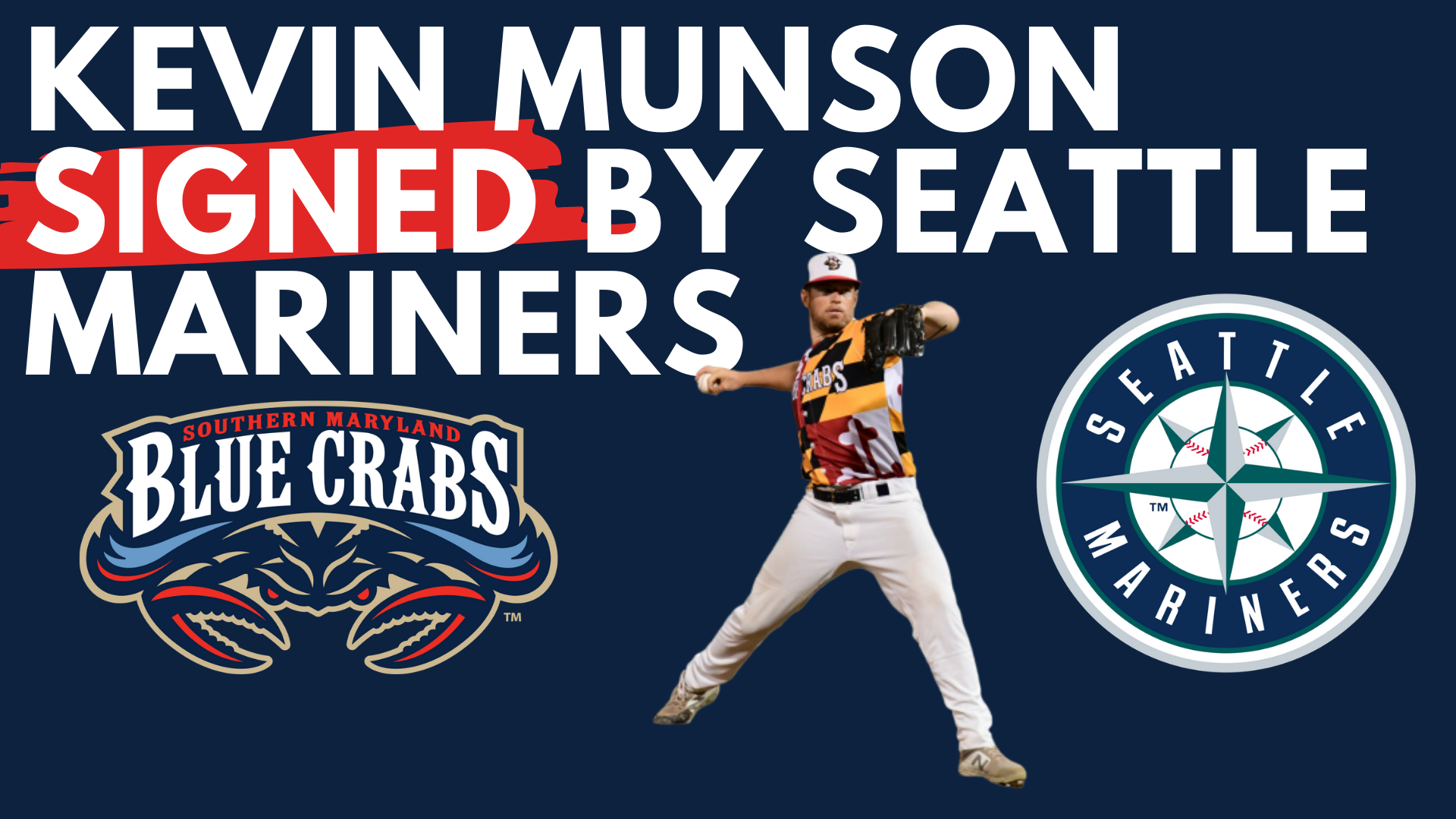 Kevin Munson Signs With Seattle Mariners
