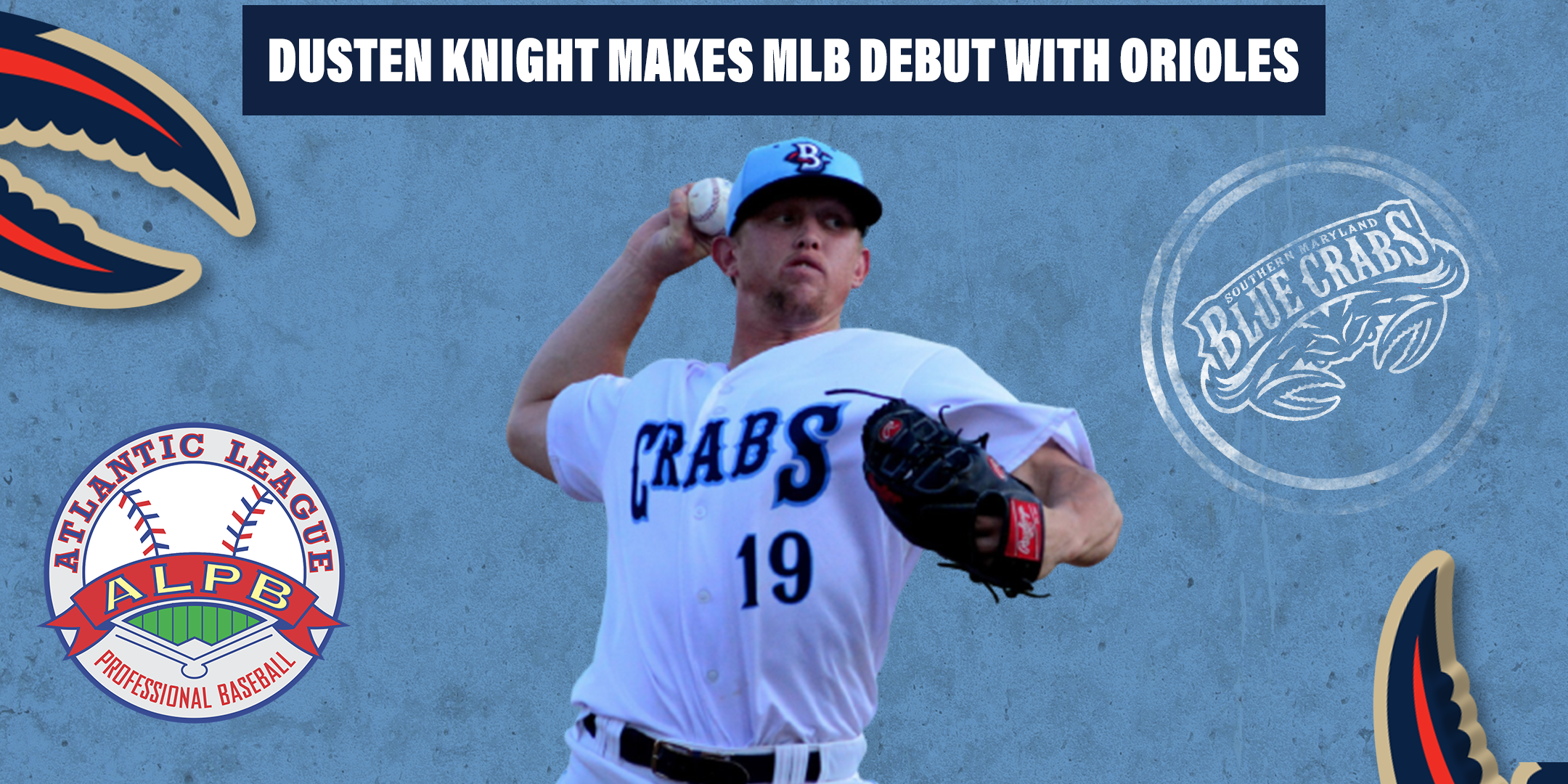 2019 Blue Crab Dusten Knight Makes MLB Debut With Orioles