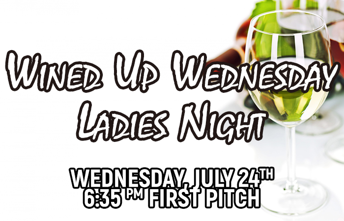 Wined Up Wednesday 7/24