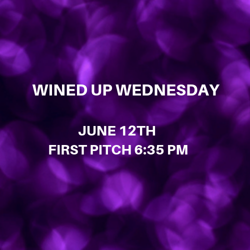 Wined Up Wednesday 6/12