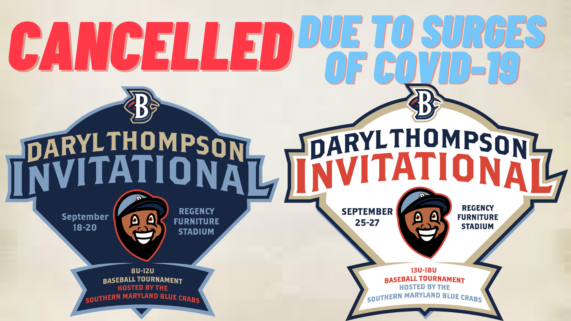 Blue Crabs Cancel Daryl Thompson Invitational Youth Baseball Tournament